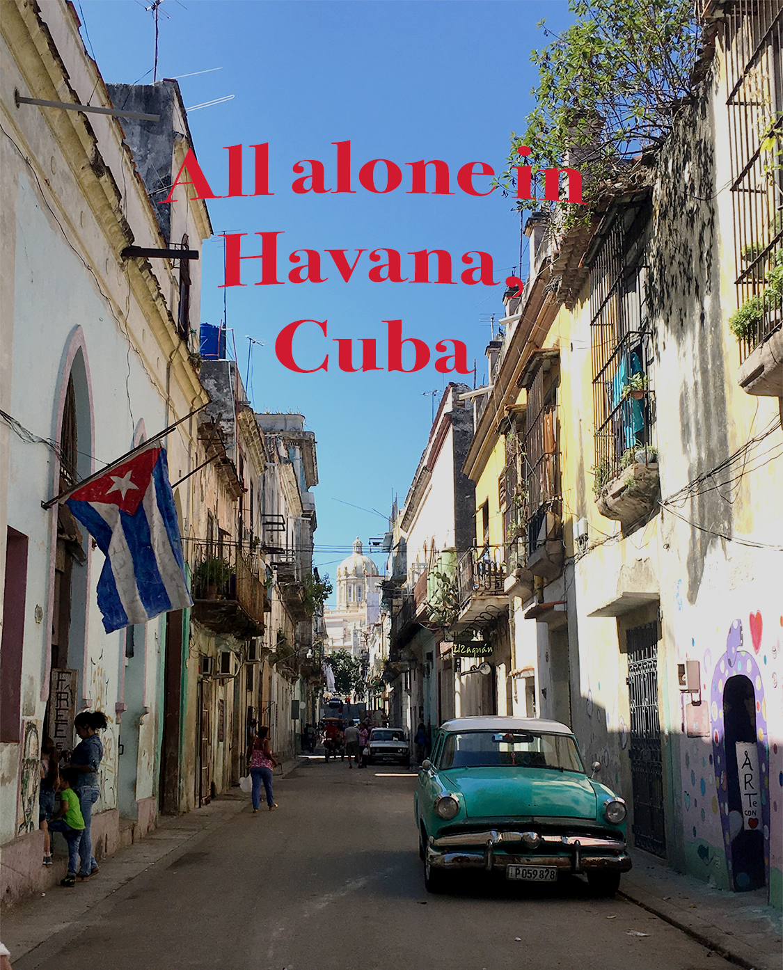 A Day alone in Havana